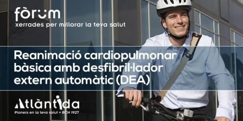 Fòrum Atlàntida 'Reanimació cardiopulmonar bàsica'
