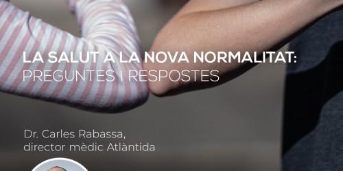FORUMS-ATLANTIDA_XARXES_1200X1200_LA-SALUT-A-LA-NOVA-NORMALITAT_13_5_2020_aaff-02